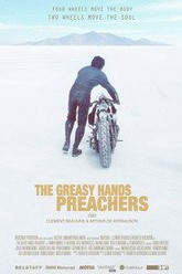 The Greasy Hands Preachers Trailer