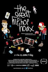 The Great Hip Hop Hoax Trailer