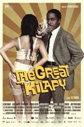 The Great Kilapy Trailer