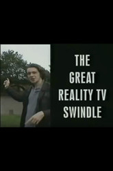 The Great Reality TV Swindle Trailer
