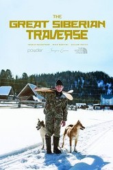The Great Siberian Traverse Trailer