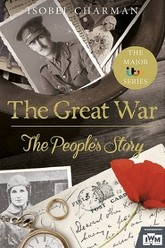 The Great War: The People's Story Trailer