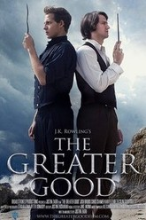 The Greater Good Trailer
