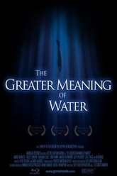 The Greater Meaning of Water Trailer