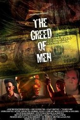 The Greed of Men Trailer