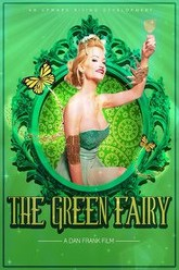The Green Fairy Trailer