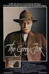 The Grey Fox Trailer