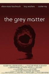 The Grey Matter Trailer