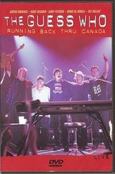 The Guess Who - Running Back Thru Canada Trailer