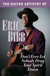 The Guitar Artistry Of - Eric Bibb Trailer