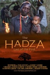 The Hadza:  Last of the First Trailer