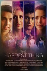 The Hardest Thing Trailer