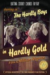 The Hardly Boys in Hardly Gold Trailer