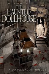 The Haunted Dollhouse Trailer
