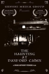 The Haunting at Danford Cabin Trailer
