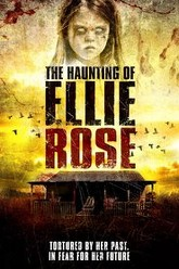 The Haunting of Ellie Rose Trailer