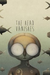 The Head Vanishes Trailer