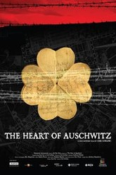 The Heart of Auschwitz Trailer