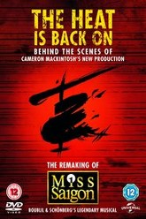 The Heat Is Back On: The Remaking of Miss Saigon Trailer
