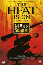 The Heat Is On: The Making of Miss Saigon Trailer
