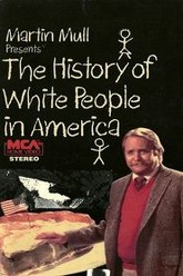 The History of White People in America Trailer