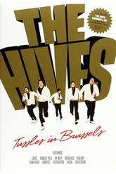 The Hives: Tussles in Brussels Trailer
