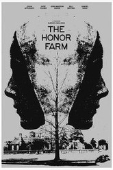 The Honor Farm Trailer