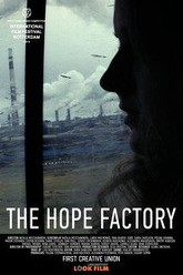 The Hope Factory Trailer