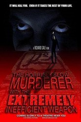 The Horribly Slow Murderer with the Extremely Inefficient Weapon Trailer