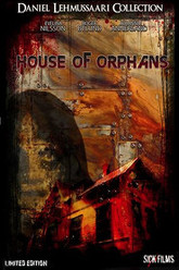 The House of Orphans Trailer