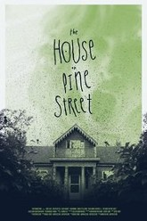 The House on Pine Street Trailer