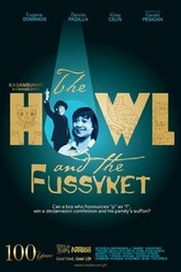 The Howl & The Fussyket Trailer