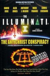 The Illuminati II: The Antichrist Conspiracy Trailer