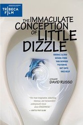 The Immaculate Conception of Little Dizzle Trailer