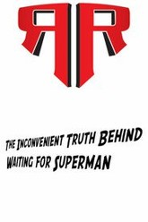The Inconvenient Truth Behind Waiting for Superman Trailer