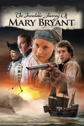 The Incredible Journey of Mary Bryant Trailer
