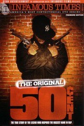 The Infamous Times, Volume I: The Original 50 Cent Trailer