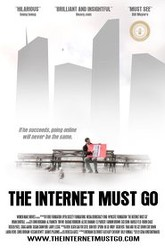 The Internet Must Go Trailer