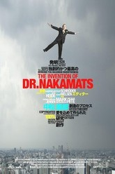 The Invention of Dr. NakaMats Trailer