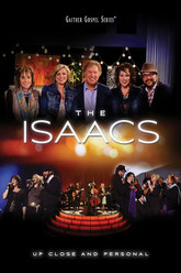 The Isaacs: Up Close and Personal Trailer