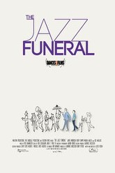 The Jazz Funeral Trailer