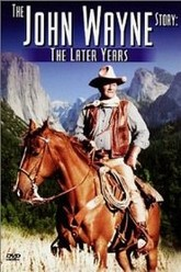 The John Wayne Story - The Later Years Trailer