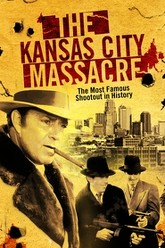 The Kansas City Massacre Trailer