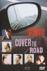 The Kelly Family: Cover the Road Trailer