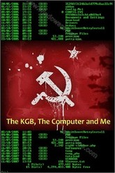 The KGB, the Computer and Me Trailer