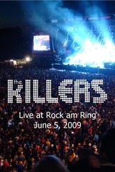 The Killers - Live at Rock am Ring Trailer