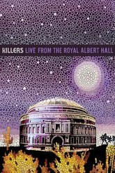 The Killers: Live From The Royal Albert Hall Trailer