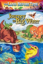 The Land Before Time IX: Journey to the Big Water Trailer