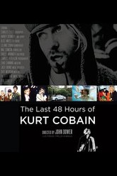 The Last 48 Hours of Kurt Cobain Trailer