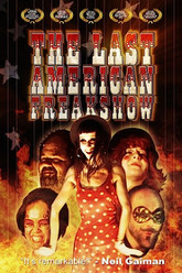 The Last American Freak Show Trailer